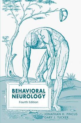 Pincus / Tucker | Behavioral Neurology | Buch | sack.de