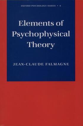 Falmagne   Elements of Psychophysical Theory   Buch   sack.de