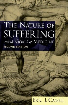 Cassell   The Nature of Suffering and the Goals of Medicine   Buch   sack.de