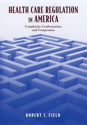 Field   Health Care Regulation in America   Buch   sack.de