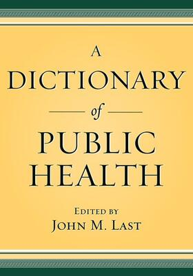 Last | A Dictionary of Public Health | Buch | sack.de