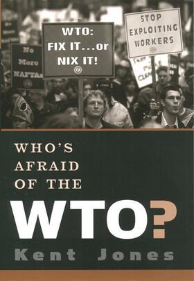 Jones   Who's Afraid of the WTO?   Buch   sack.de