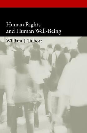 Talbott | Human Rights and Human Well-Being | Buch | sack.de