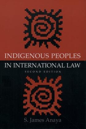 Anaya   Indigenous Peoples in International Law   Buch   sack.de