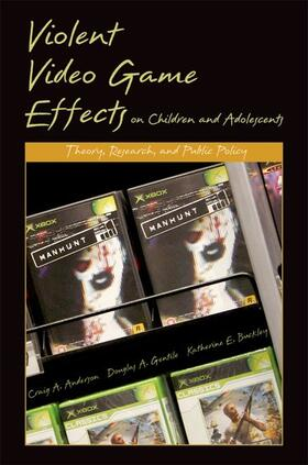 Anderson / Gentile / Buckley | Violent Video Game Effects on Children and Adolescents | Buch | sack.de