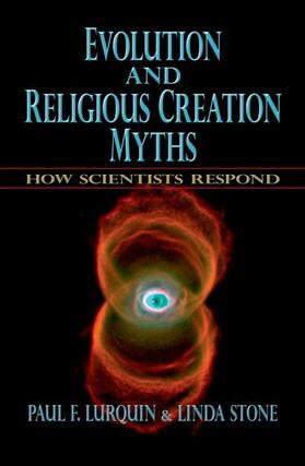 Lurquin / Stone   Evolution and Religious Creation Myths   Buch   sack.de