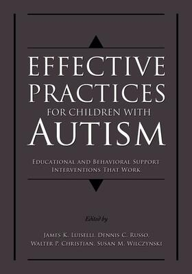 Luiselli / Russo / Christian | Effective Practices for Children with Autism | Buch | sack.de