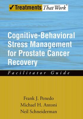 Penedo / Antoni / Schneiderman | Cognitive-Behavioral Stress Management for Prostate Cancer Recovery | Buch | sack.de
