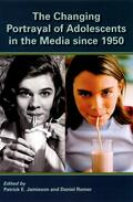 Jamieson / Romer    The Changing Portrayal of Adolescents in the Media Since 1950   Buch    Sack Fachmedien