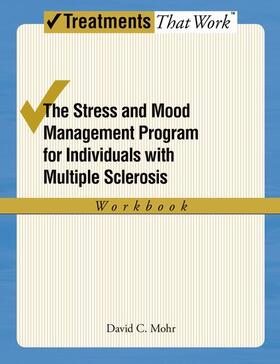 Mohr | The Stress and Mood Management Program for Individuals With Multiple Sclerosis | Buch | sack.de