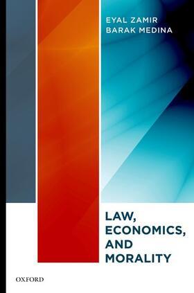 Zamir / Medina | Law, Economics, and Morality | Buch | sack.de