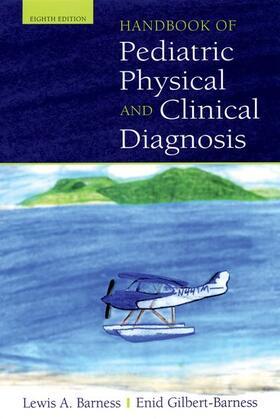 Barness / Gilbert-Barness   Handbook of Pediatric Physical Diagnosis   Buch   sack.de