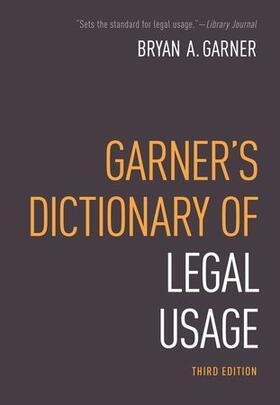 Garner   Dictionary of Modern Legal Usage   Buch   sack.de