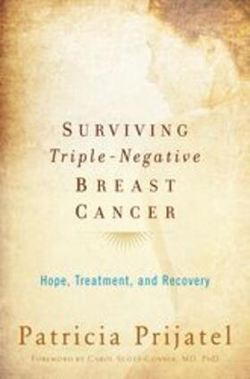 Prijatel / Scott-Conner | Surviving Triple-Negative Breast Cancer | Buch | sack.de