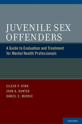 Ryan / Murrie / Hunter | Juvenile Sex Offenders | Buch | sack.de