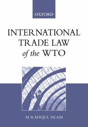 Islam | International Trade Law of the WTO | Buch | sack.de