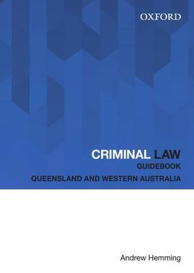 Hemming   Criminal Law Guidebook: Queensland and Western Australia   Buch   sack.de