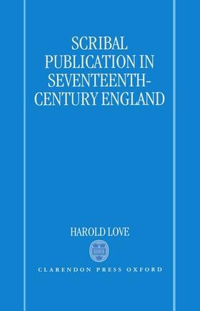 Love | Scribal Publication in Seventeenth-Century England | Buch | sack.de