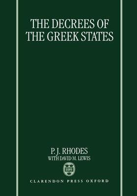 Rhodes / Lewis | The Decrees of the Greek States | Buch | sack.de