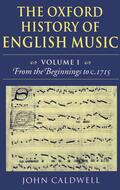 Caldwell    The Oxford History of English Music: Volume 1: From the Beginnings to C.1715   Buch    Sack Fachmedien