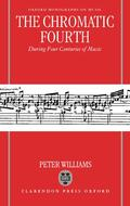Williams    The Chromatic Fourth: During Four Centuries of Music   Buch    Sack Fachmedien