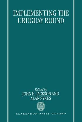 Jackson / Sykes | Implementing the Uruguay Round | Buch | sack.de