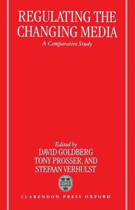 Goldberg / Prosser / Verhulst | Regulating the Changing Media | Buch | sack.de