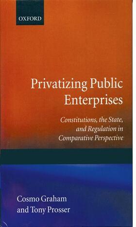 Graham / Prosser   Privatizing Public Enterprises   Buch   sack.de
