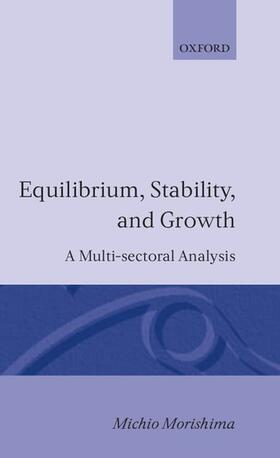 Morishima | Equilibrium, Stability and Growth | Buch | sack.de