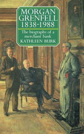 Burk | Morgan Grenfell 1838-1988 | Buch | sack.de