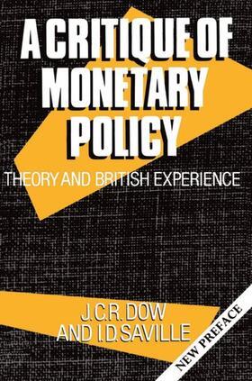 Dow / Saville   A Critique of Monetary Policy   Buch   sack.de