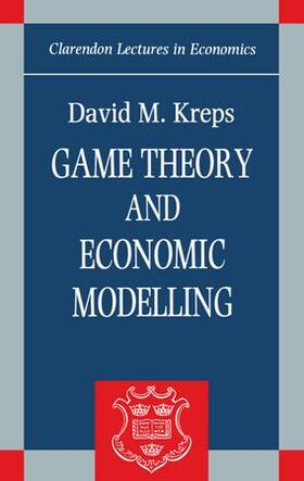 Kreps   Game Theory and Economic Modelling   Buch   sack.de