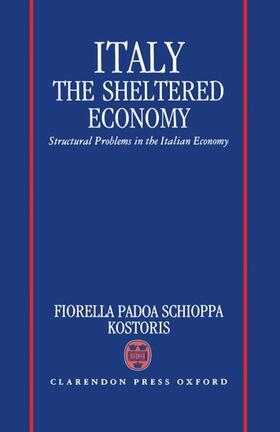 Kostoris | Italy: The Sheltered Economy | Buch | sack.de