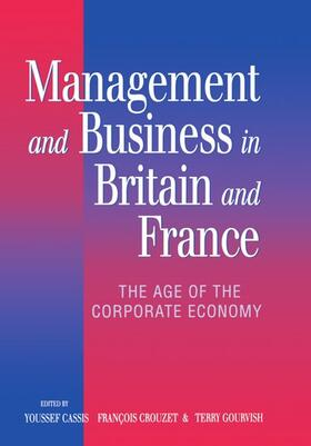 Cassis / Crouzet / Gourvish   Management and Business in Britain and France: The Age of the Corporate Economy (1850-1990)   Buch   sack.de