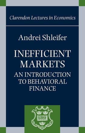 Shleifer   Inefficient Markets: An Introduction to Behavioral Finance   Buch   sack.de