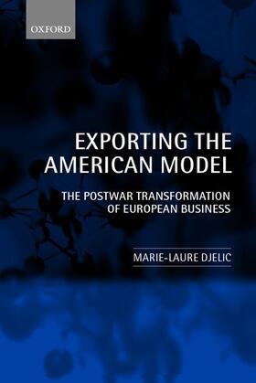 Djelic | Exporting the American Model | Buch | sack.de