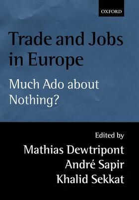 Dewatripont / Sekkat / Sapir   Trade and Jobs in Europe   Buch   sack.de