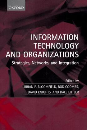 Bloomfield / Coombs / Knights   Information Technology and Organizations   Buch   sack.de
