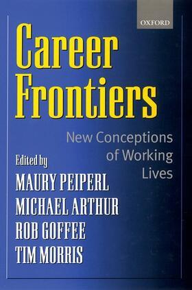 Goffee / Peiperl / Arthur   Career Frontiers   Buch   sack.de