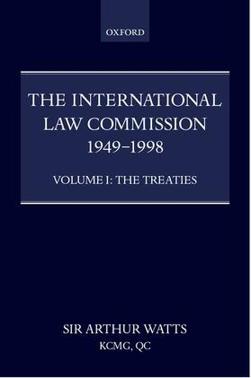 Watts | The International Law Commission 1949-1998: Volume One: The Treaties | Buch | sack.de