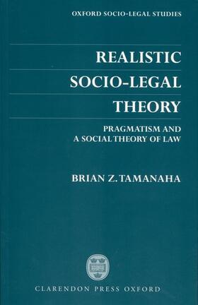 Tamanaha | Realistic Socio-Legal Theory | Buch | sack.de