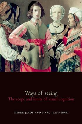 Jeannerod / Jacob | Ways of Seeing | Buch | sack.de