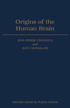 Changeux / Chavaillon | Origins of the Human Brain | Buch | sack.de