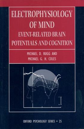 Coles / Rugg | Electrophysiology of Mind | Buch | sack.de