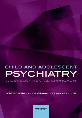 Turk / Graham / Verhulst | Child and Adolescent Psychiatry | Buch | sack.de