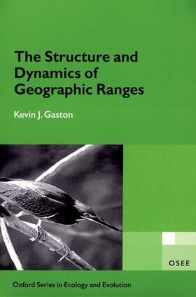 Gaston   The Structure and Dynamics of Geographic Ranges   Buch   sack.de