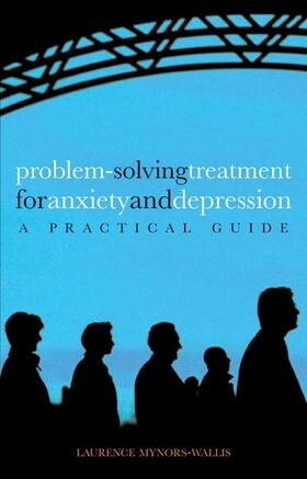 Mynors-Wallis | Problem Solving Treatment for Anxiety and Depression | Buch | sack.de