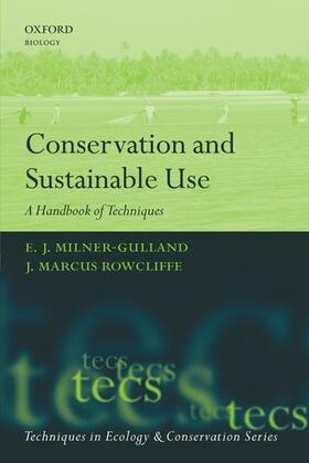 Milner-Gulland / Rowcliffe | Conservation and Sustainable Use | Buch | sack.de