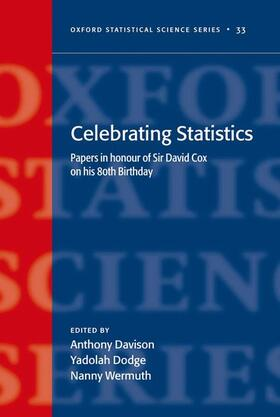 Dodge / Davison / Wermuth | Celebrating Statistics: Papers in Honour of Sir David Cox on His 80th Birthday | Buch | sack.de