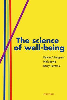 Huppert / Baylis / Keverne | The Science of Well-Being | Buch | sack.de